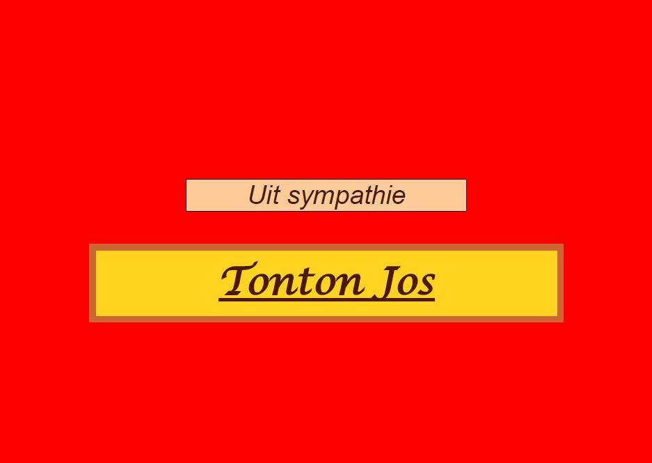 """Van """"Tonton"""" Jos, een supporter"""